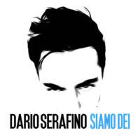 Siamo Dei - Dario Serafino - Omaggio a Lucio Dalla